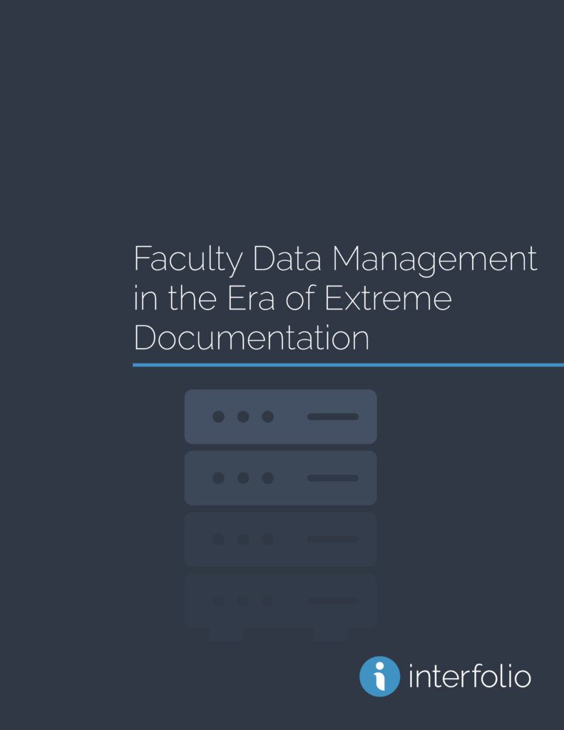 White Paper - Faculty Data Management in the Era of Extreme Documentation