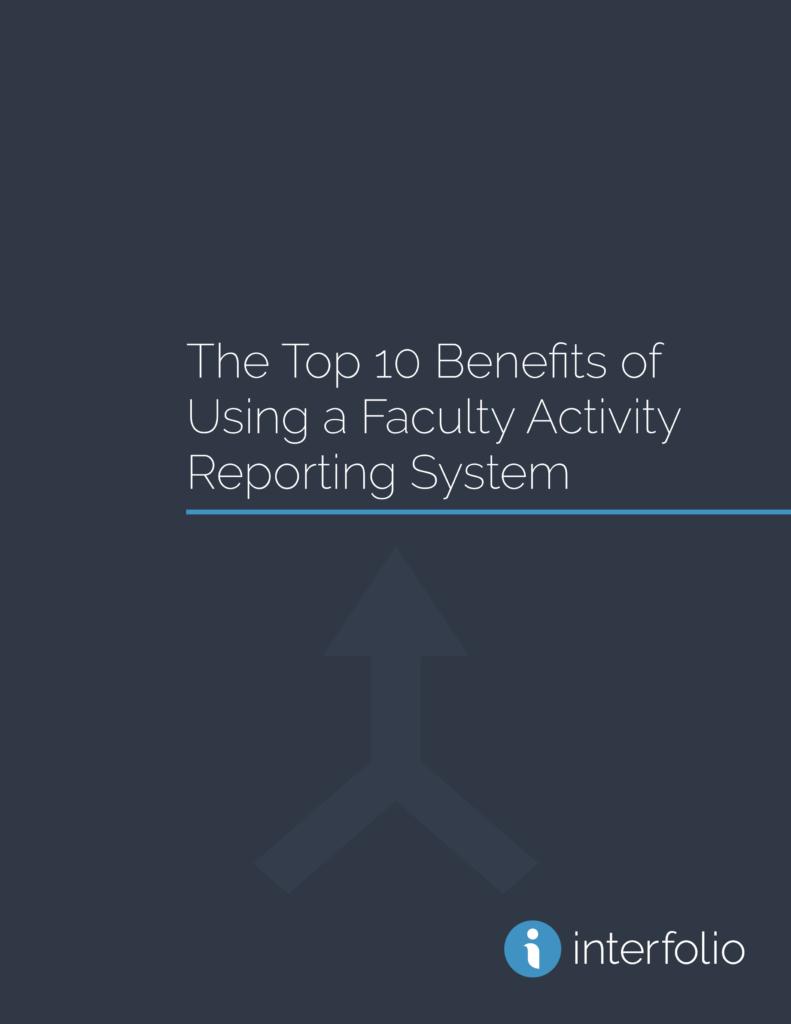 Top Ten Benefits of Faculty Activity Reporting